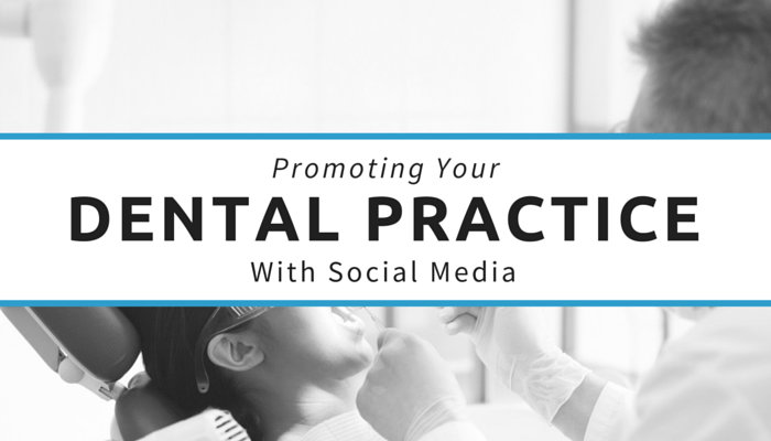 Promoting Your Dental Practice With Social Media