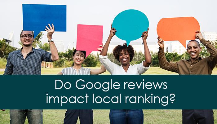 Do Google reviews impact local ranking?