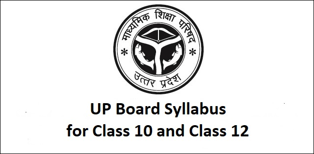UP Board Syllabus of Class 12th and Class 10th