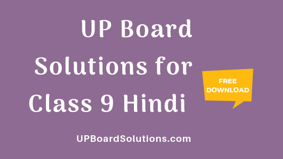 UP-Board-Solutions-for-Class-9-Hindi