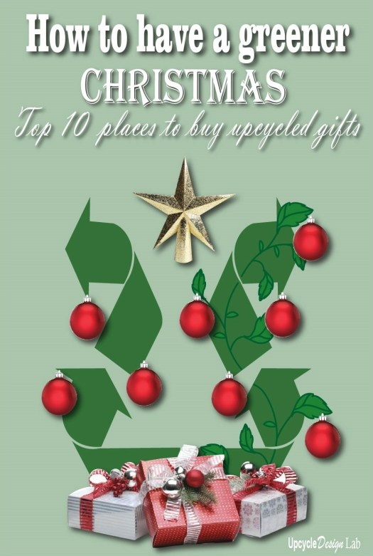 Top 10 places to find upcycled and re-purposed gifts
