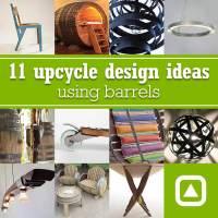 11 upcycle design ideas using barrels