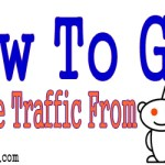 How To Get Massive Traffic From Reddit