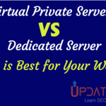 Virtual Private Server Vs Dedicated Server – Which One is Best for Your Website?