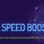 DU Speed Booster App: New Features Added