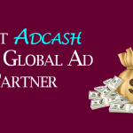Adcash Review – The Leading Ad Network to Monetize your Website/Blog