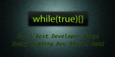Top 5 Best Developer Blogs Every Budding Dev Should Read