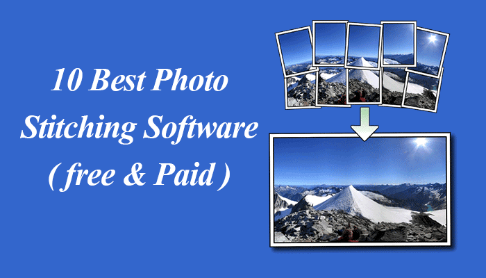 Best Photo Stitching Software