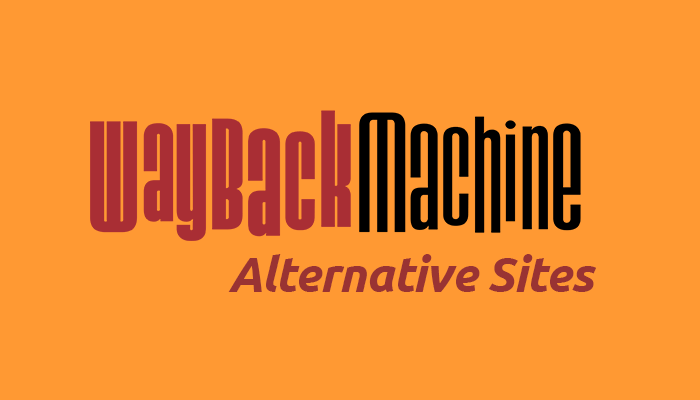 Best Wayback Machine Alternative
