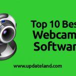Top 10 Best Webcam Software