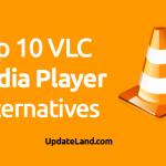 Top 10 VLC Alternative Media Players