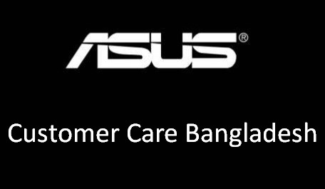 Asus Customers Care In Bangladesh