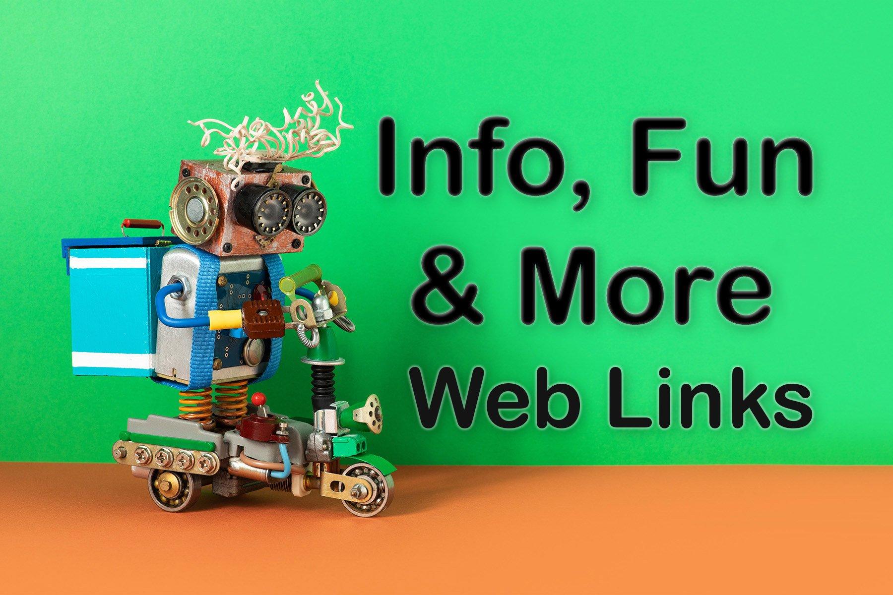 Info, Fun & More Web Links