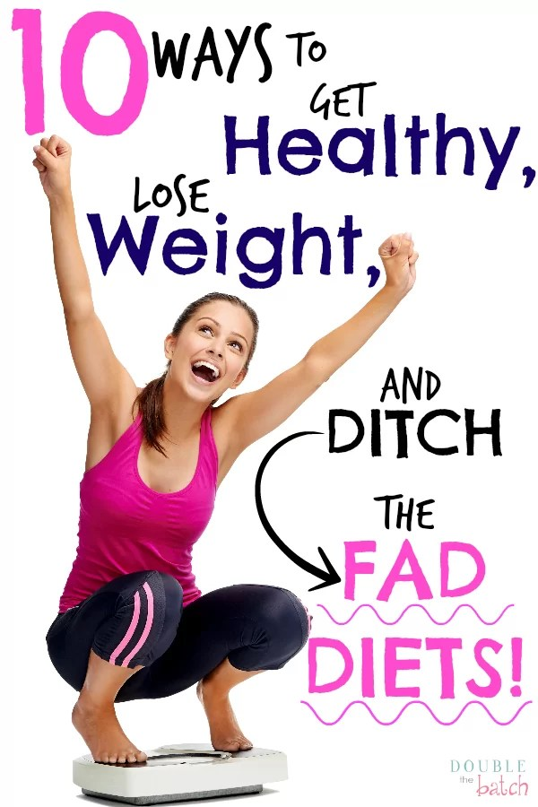 Tired of temporary fad diets that never last! I just want to be healthy and get on with LIFE! Here are 10 ways  I have found to lose weight, even for the WEAKEST of us all!