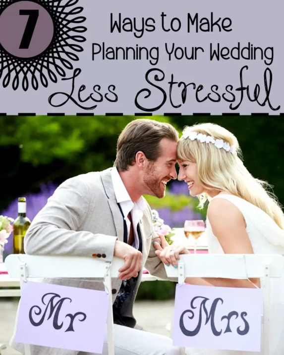 7 different ways you can make planning your wedding less stressful from the very beginning!