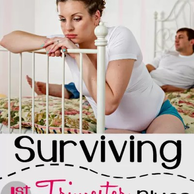 Surviving First Trimester Blues