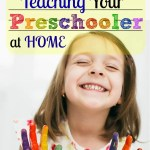 10 Tips For Teaching Your Preschooler at Home