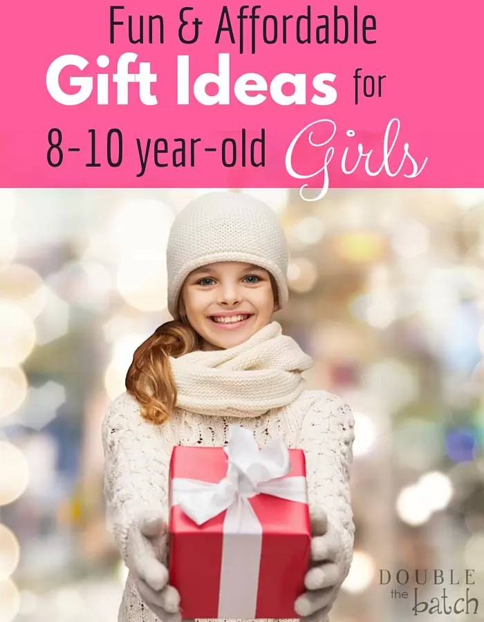 Fun And Affordable Gift Ideas For 8-10 Years Old Girls