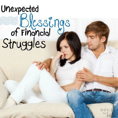 The Unexpected Blessings of Financial Struggles