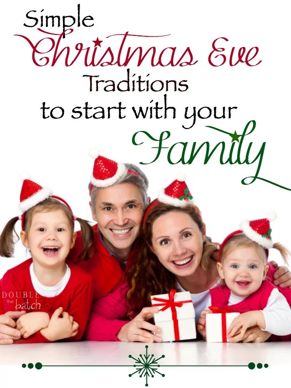 simple christmas eve traditions to start with your family