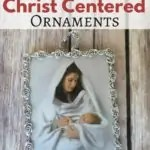 DIY Simple and Easy Christ Centered Ornaments