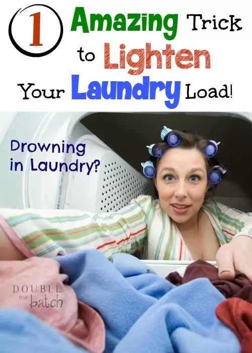Drowning in Laundry? Here is 1 Amazing Trick to help lighten your laundry load!