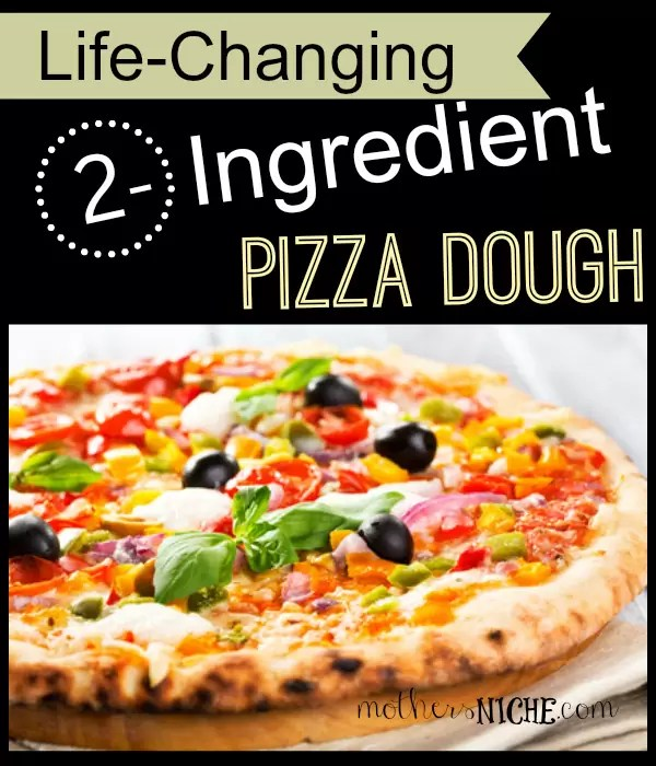 2 Ingredient Pizza Dough by Mother's Niche
