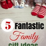 Five Fantastic Family Gift Ideas