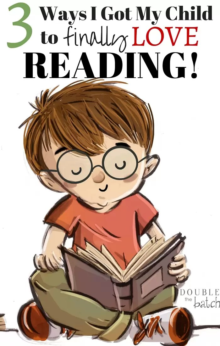 After much frustration, these 3 things finally motivated my child to not only read but to LOVE reading!