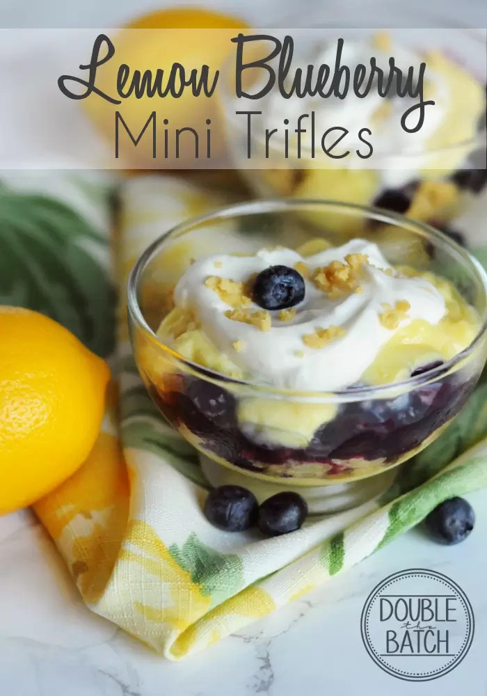 Combine the two best flavors of summer with these mini lemon blueberry trifles!