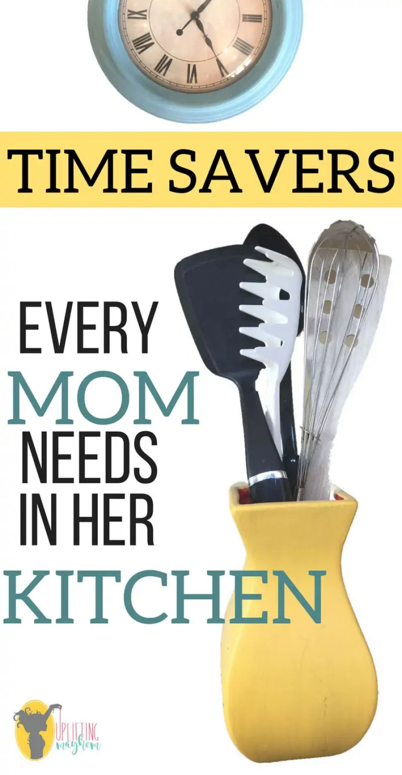 Time Savers Every Mom needs in her kitchen