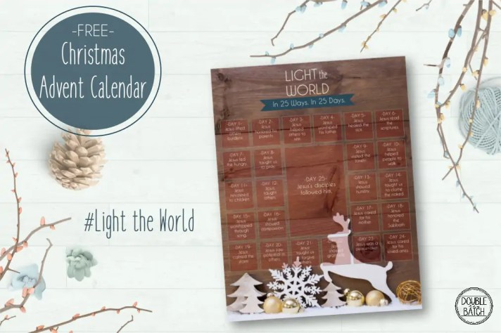 """This Christmas, gather the whole family in a month of service and love through a 25 day advent calendar to """"Light the World"""". Each day highlights a way in which we can spread the light of Christ this Christmas season through his example of service and love. Choose from 2 free advent styles!"""