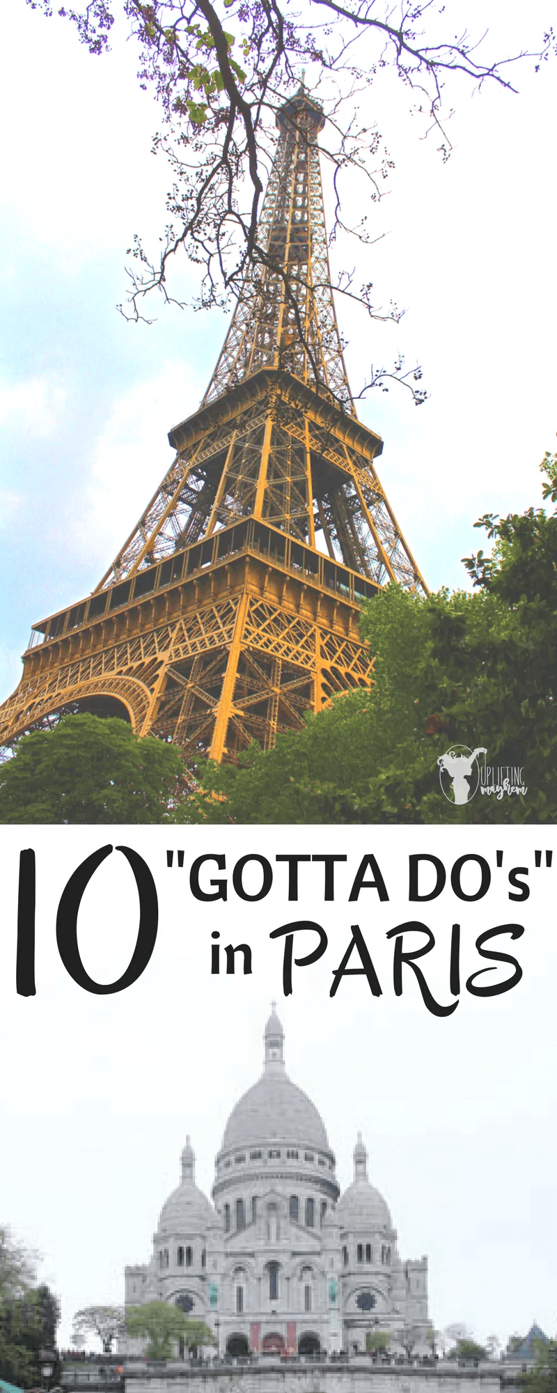 "10 ""Gotta Do's"" in Paris"