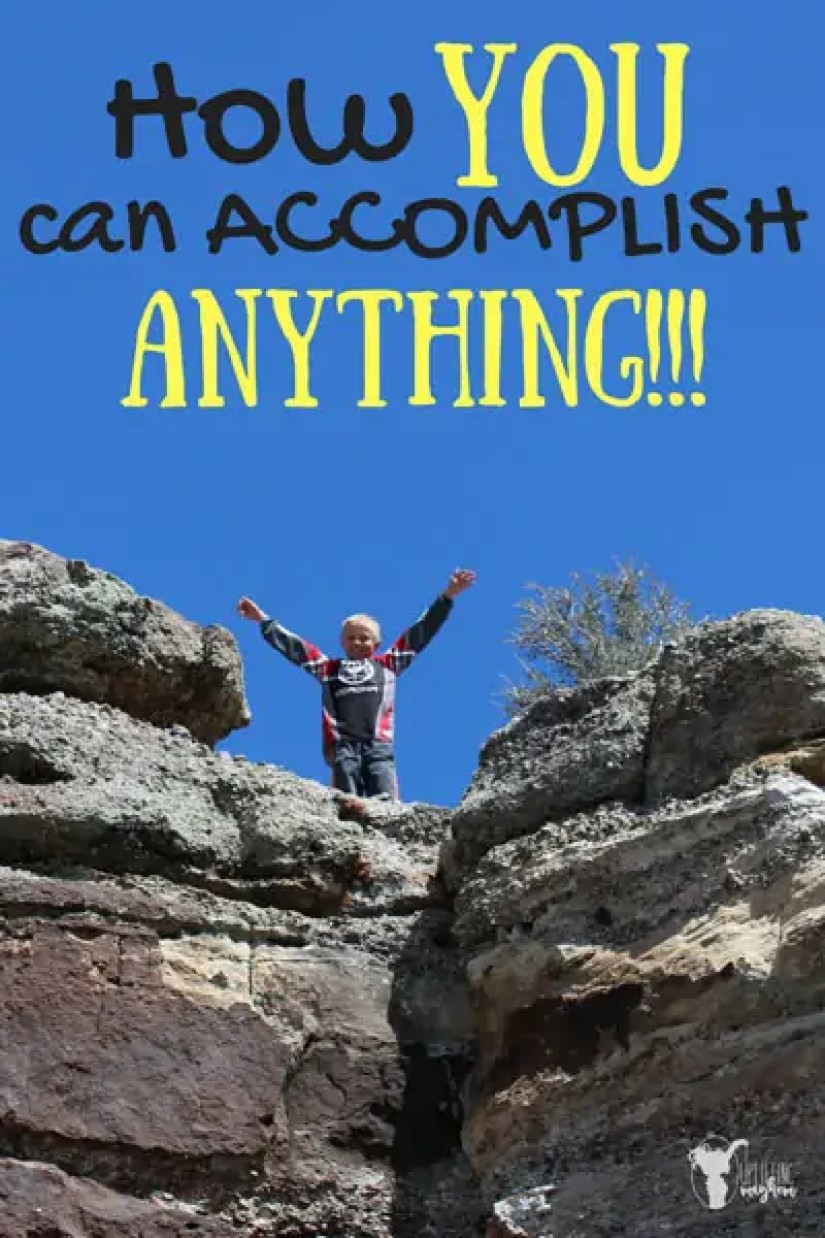 How YOU can Accomplish ANYTHING