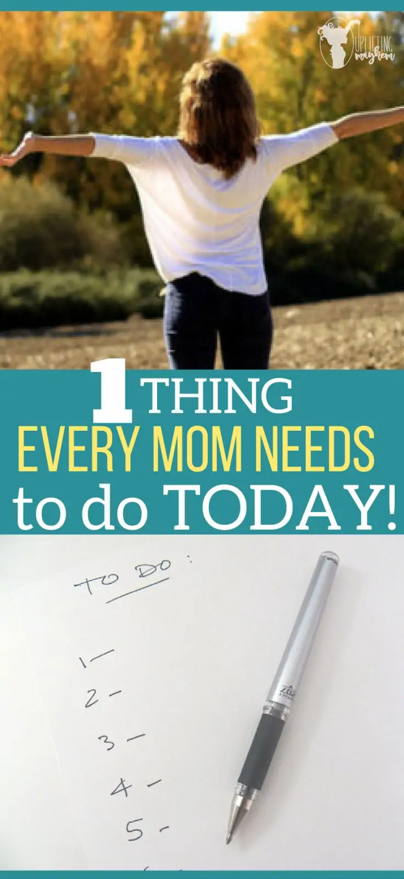 1 Thing Every mom needs to do today!