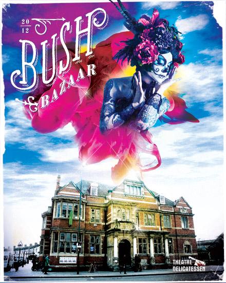 Bush Bazaar by Theatre Delicatessen at the Bush Theatre
