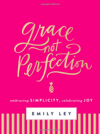 Grace Not Perfection by Ann Voskamp | Summer Beach Reads | Book Recommendations from Up North Parent | Summer Reading List