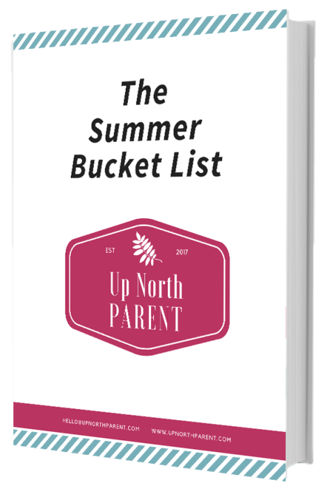 Up North Parent Summer Bucket List | Inspiring Thriving Families and Strong Communities