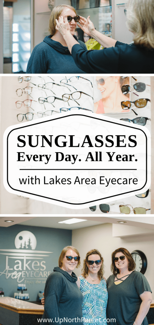 Did you know you need sunglasses, every day, all year long- We're talking quality sunglasses with Lakes Area Eyecare in this post!