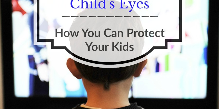 How You Can Protect Your Kids from Blue light from electronics