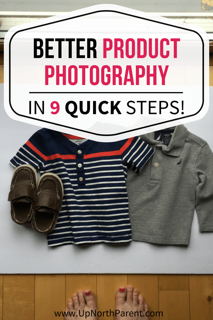 Everyone sells something on the internet some time. Take better product photos in 9 steps, and earn more on your Ebay, Craigslist, MLM or Garage Sale post! #productphotography #photographytips #sellproducts #betterphotos #flatlay