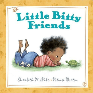 Little Bitty Friends | Best Board Books for Babies and Toddlers - Your Kids will LOVE these! - Picture Book Month by Up North Parent