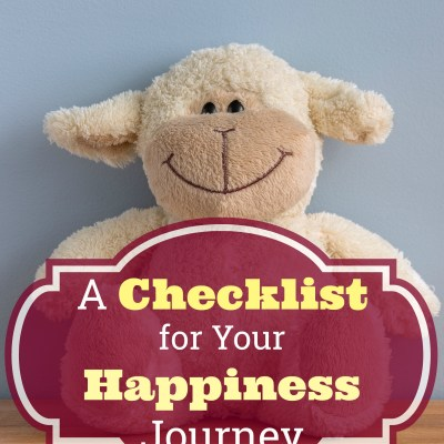 A Checklist for Your Happiness Journey