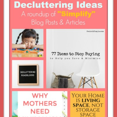 """More Helpful Decluttering Ideas 