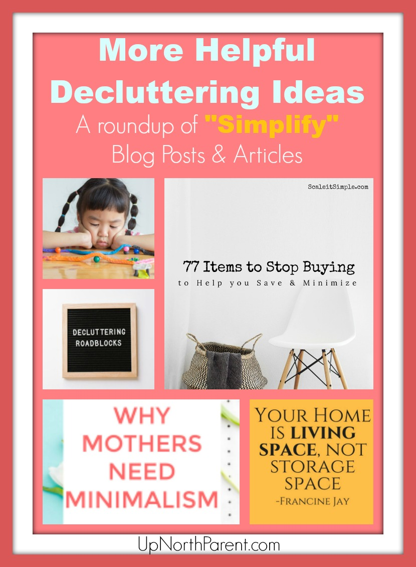 As part of our Simplicity Project, we'd like to share a plethora ofHelpful Decluttering Ideas and tips that have fueled our fire to continue to freeing our homes and lives of stuff.