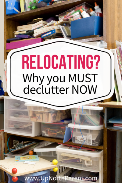 Relocating_ Why you MUST declutter NOW