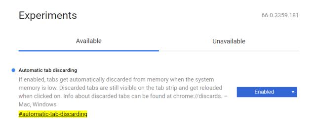 Chrome Flags / Auto Tab Discarding