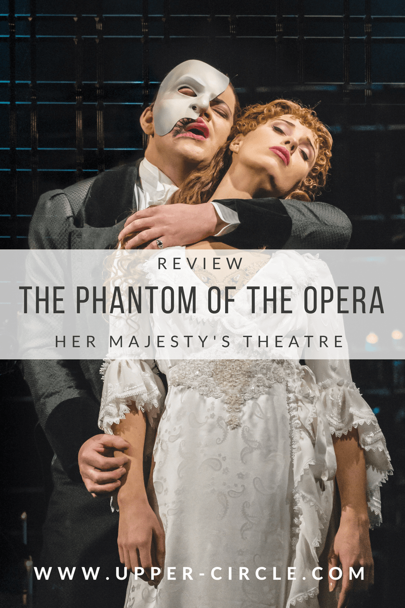 Review: ★★★★ The Phantom Of The Opera, Her Majesty's Theatre