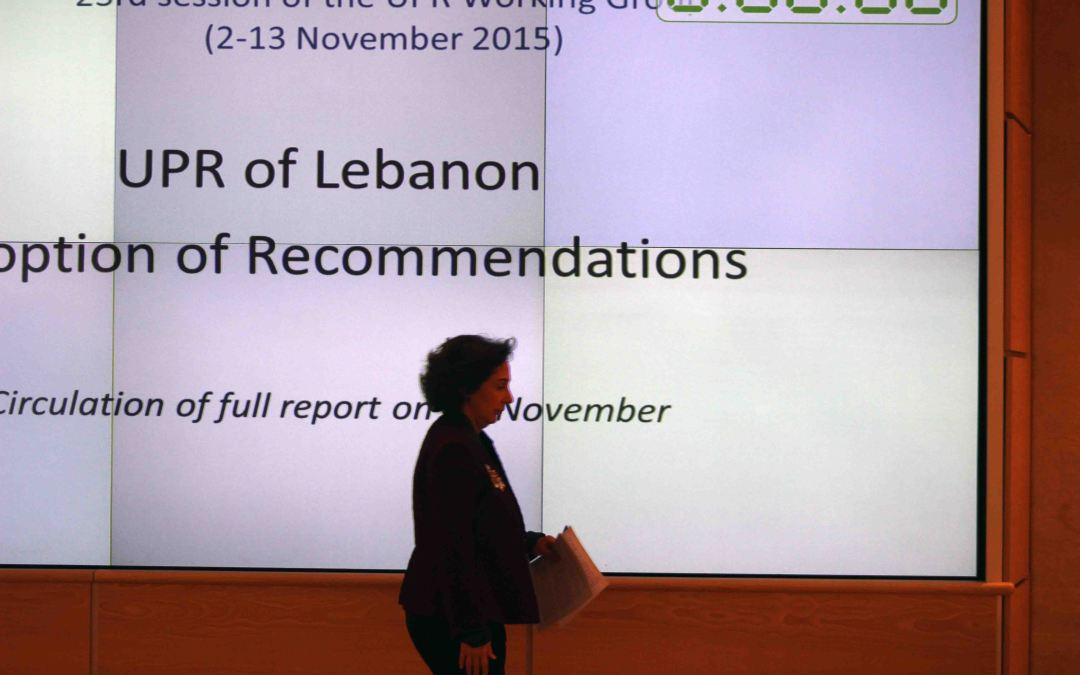 لبنان أمام الإستعراض الدوري الشامل: التباهي بإنجازات حاربتها السلطة الحاكمة – سارة ونسا