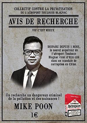 Affiche publiée par le Collectif contre la privatsiation de la gestion de l'aéroport de Toulouse-Blagnac et sa vente par Macron à un Chinois soupçonné de corruption et de blanchiment d'argent dans des paradis fiscaux.